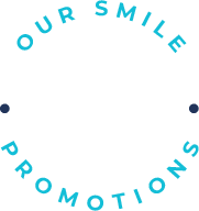 Our Smile Promotions